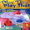 Play This Play That: Air Hockey and Skeet Shooter - predný CD obal